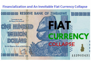 12-06-17-MACRO ANALYTICS -Financialization and An Inevitable Fiat Currency Collapse