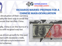 07-26-18-TP-CHINA'S HARD LANDING--Rickards Warns of Chinese Maxi-Devaluation-1