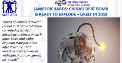 10-31-18-TP-CHINA HARD LANDING-James Richards - China Debt Bomb is Ready to Explode - Likely in 2019-1