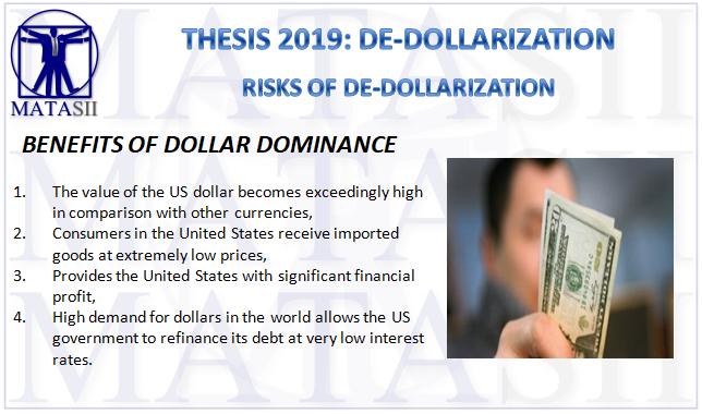 12-28-18-STHESIS 2019-DE-DOLLARIZATION-Risks of De-Dollarization-1
