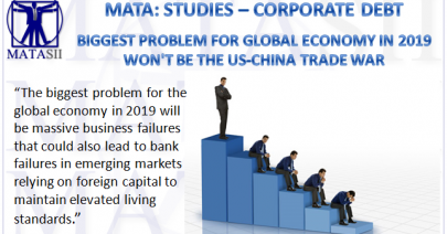12-31-18-MATA-STUDIES-CORPORATE DEBT-- Biggest problem in 2019-1