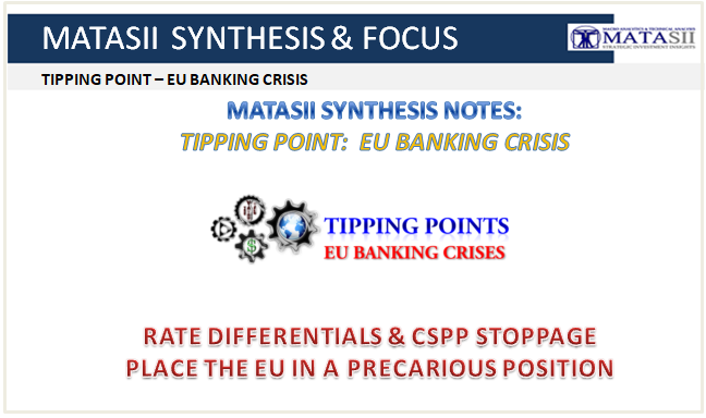 01-07-19-SYNTHESIS & FOCUS - TP-EU BANKING CRISIS--Rate Differentials & CSPP Stoppage-1
