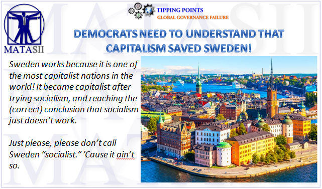 03-28-19-TP-GLOBAL GOVERNANCE-Democrats Need to Understand that Cpitalism Saved Sweden-1