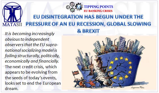 03-30-19-TP-EU BANKING CRISIS-EU Disintegration Has Begun-2