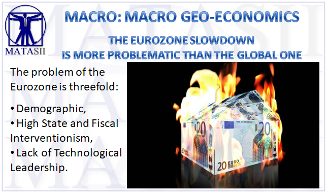 04-20-19-MACRO-MACRO-GEO-ECONOMICS-The Eurozone Slowdown is More Problematic-1