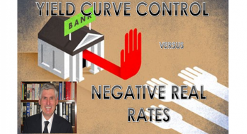 IN-DEPTH: TRANSCRIPTION – LONGWave – MARCH – YIELD CURVE CONTROL versus NEGATIVE REAL RATES